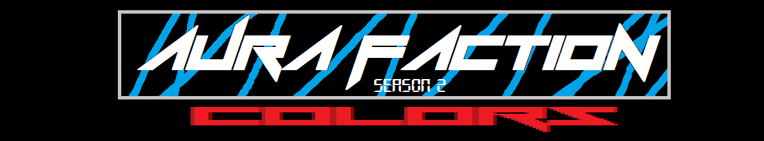 AURA FACTION Season 2 – COLORS / Story 11:ReSTART