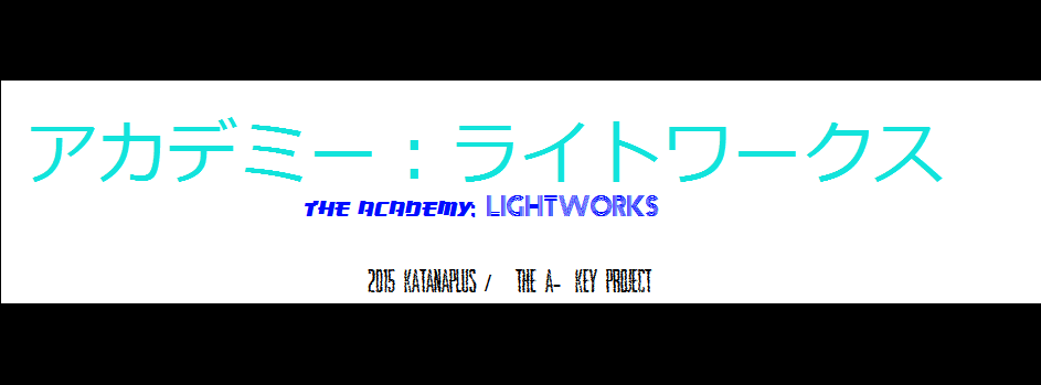 The ACADEMY Part 2: LIGHTWORKS – Chapter 7: うそ花 (Lie Flower) / FourthChallenge